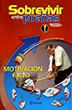 img - for Sobrevivir entre piranas Motivacion para el exito (Spanish Edition) book / textbook / text book