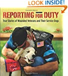 Reporting for Duty: True Stories of W...