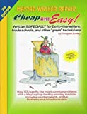 Cheap & Easy! Maytag Washer Repair: 2004 Edition: For Do-It-Yourselfers (Cheap and Easy)