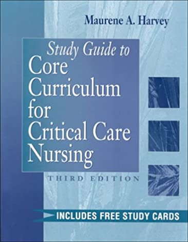 study guide to core curriculum for critical care nursing rh amazon com introduction to critical care nursing study guide introduction to critical care nursing 6th edition study guide