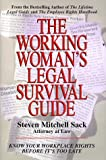 The Working Woman's Legal Survival Guide, Steven Mitchell Sack, 073520005X