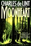 Front cover for the book MoonHeart by Charles de Lint