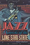 img - for Jazz Mavericks of the Lone Star State book / textbook / text book