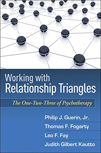 Working with Relationship Triangles: The One-Two-Three of...