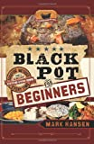 Black Pot for Beginners, Mark Hansen, 1599559749