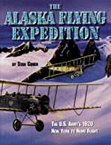 Alaska's Flying Expedition, Stan Cohen, 157510041X