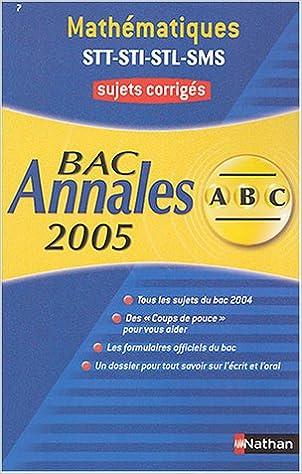 Téléchargement Mathématiques Bac STT-STI-STL-SMS : Sujets corrigés pdf, epub ebook