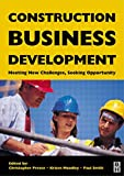img - for Construction Business Development: Meeting New Challenges, Seeking Opportunities book / textbook / text book