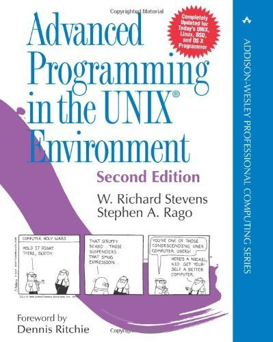 Advanced Programming in the UNIX Environment (2nd Edition) by Stevens, W. Richard, Rago, Stephen A. (2005) Hardcover by Addison-Wesley Professional