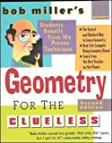 Bob Miller's Geometry for the Clueless, 2nd edition (Bob Miller's Clueless)