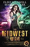 The Midwest War: The Revelations of Oriceran (Midwest Magic Chronicles)
