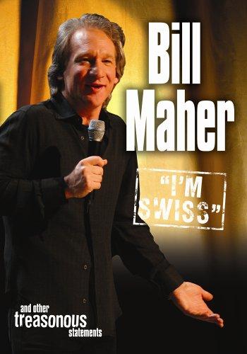 Bill Maher - I'm Swiss (Swiss Items)