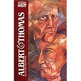 Albert and Thomas: Selected Writings