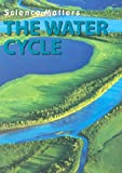 The Water Cycle, Frances Purslow, 159036306X