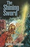 The Shining Sword, Charles G. Coleman, 0872130843