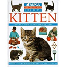Kitten (Aspca Pet Care for Kids)