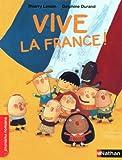Vive la France ! - Roman Vivre ensemble - De 7 à 11 ans