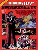 Themes of 007 - Bond's Greatest Hits, Alfred Publishing Staff, 0769208312