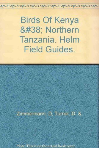Field Guide To The Birds Of Kenya Northern Tanzania Epub