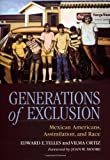 img - for Generations of Exclusion: Mexican-Americans, Assimilation, and Race book / textbook / text book