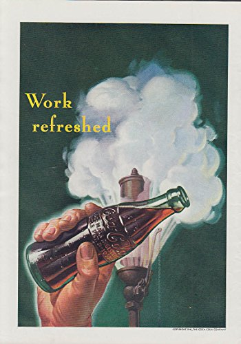 Work refreshed Coca-Cola bottle against work whistle blowing a 1941 T