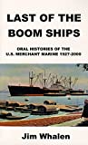 Last of the Boom Ships, Jim Whalen, 1587217333