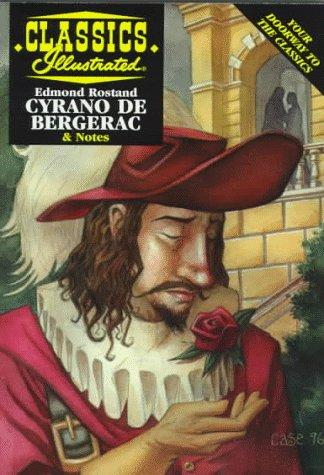 Cyrano De Bergerac (Classics Illustrated)