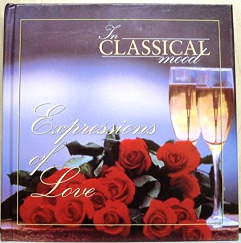 In Classical Mood: Expressions of Love (In Classical Mood, 5)