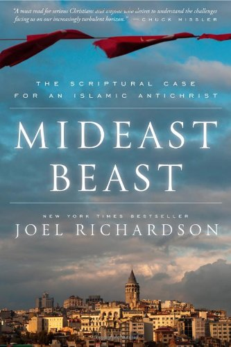 Mideast Beast: The Scriptural Case for an Islamic Antichrist (Revived By His Word Bible Reading Plan)