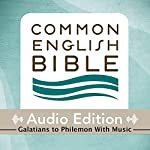 CEB Common English Bible Audio Edition with Music - Galatians-Philemon |  Common English Bible