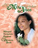Mis 15 Anos/My 15 Birthday (More for Kids) (Spanish Edition)