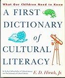 A First Dictionary of Cultural Literacy, E. D. Hirsch, 0395599016