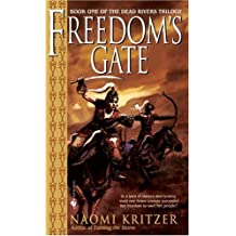Freedom's Gate (The Dead Rivers Trilogy)