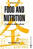 Food and Nutrition - Customs and Culture Second Edition