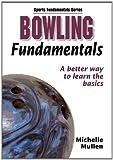 Bowling Fundamentals (Sports Fundamentals Series)