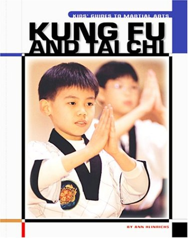 Download Kung Fu and Tai Chi (The Child's World of Sports-Martial Arts) ebook