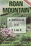Roan Mountain, Jennifer Bauer Laughlin, 1570721475