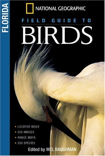 National Geographic Field Guides to Birds: Florida (National Geographic Field Guide to Birds)
