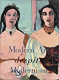 img - for Modern Art Despite Modernism book / textbook / text book