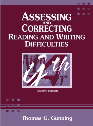 Assessing and Correcting Reading and Writing Difficulties (2nd Edition)