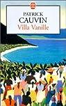 Villa Vanille par Cauvin