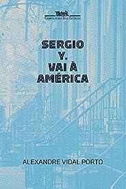 Sergio Y. vai à América