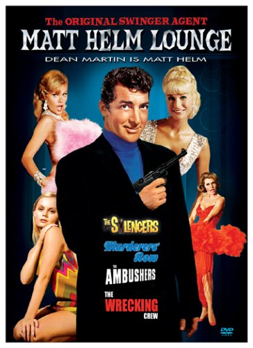 Matt Helm Lounge: The Silencers / Murderers' Row / The Ambushers / The Wrecking Crew by MARTIN,DEAN