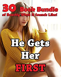 He Gets Her First (30 Book Bundle of Exactly What It Sounds Like!) by [Grandslam, Greta]