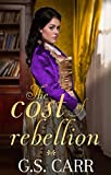The Cost of Rebellion (The Cost of Love Book 3)