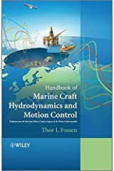 Handbook of Marine Craft Hydrodynamics and Motion Control by Thor I. Fossen (2011-05-23) Hardcover