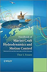 Handbook of Marine Craft Hydrodynamics and Motion Control by Thor I. Fossen (2011-05-23)