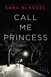 Call Me Princess: A Novel (Pegasus Crime)