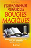 img - for L'extraordinaire pouvoir des bougies magiques book / textbook / text book