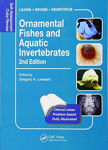 Ornamental Fishes and Aquatic Invertebrates: Self-Assessment Color Review, Second Edition (Veterinary Self-Assessment Color Review Series)